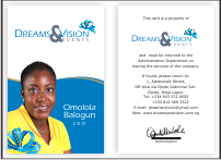 <strong>Dreams &amp; Vision Events</strong>, needed a new <strong>Logo Design, Advert and Flyer Designs, ID Cards, Receipt, Invoice</strong> etc and we provided all to their taste in less than 48 hours deadline!